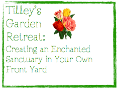 Tilley's Garden Retreat